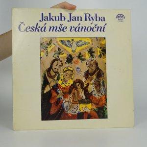 náhled knihy - Jakub Jan Ryba: Česká mše vánoční