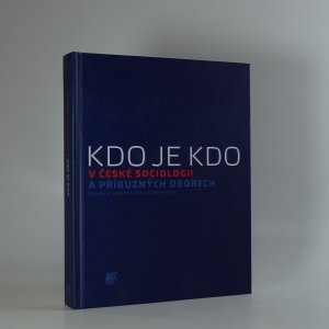 náhled knihy - Kdo je kdo v české sociologii a příbuzných oborech