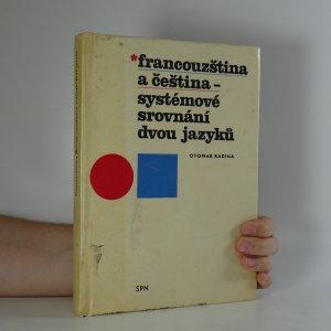 náhled knihy - Francouzština a čeština. Systémové srovnání dvou jazyků