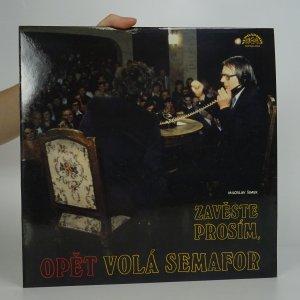 náhled knihy - Miroslav Šimek: Zavěste prosím, opět volá Semafor