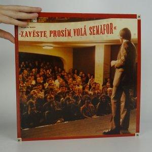 náhled knihy - Miloslav Šimek: Zavěste, prosím, volá Semafor