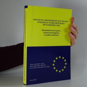 náhled knihy - Sociální a ekonomické souvislosti integrace České republiky do Evropské unie