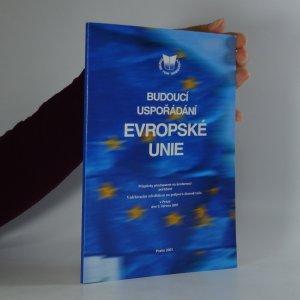 náhled knihy - Budoucí uspořádání Evropské unie