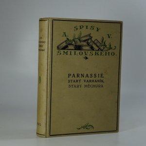náhled knihy - Spisy výpravné (Parnassie, Starý varhaník, Starý Měchura)