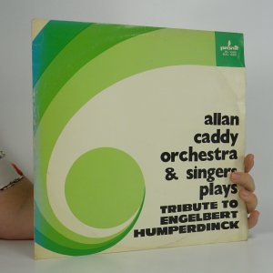 náhled knihy - Allan Caddy orchestra & singers: Tribute To Engelbert Humperdinck