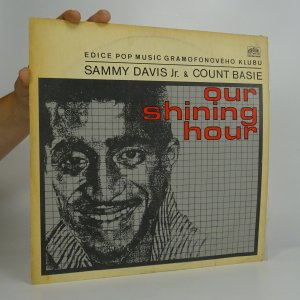 náhled knihy - Sammy Davis Jr. & Count Basie: ‎Our shining hour