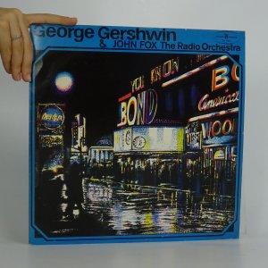 náhled knihy - George Gershwin: The John Fox Radio Orchestra