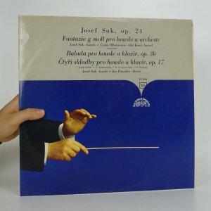 náhled knihy - Josef Suk: Balada pro housle a klavír. Čtyři skladby pro housle a klavír.