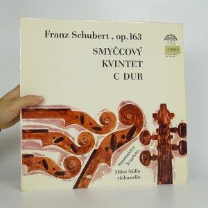 náhled knihy - Franz Schubert: Smyčcový kvintet C dur, op.163