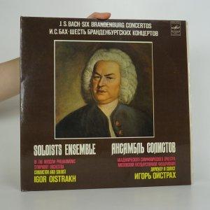 náhled knihy - J. S. Bach: Six Brandenburg Concertos