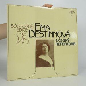 náhled knihy - Ema Destinová: 1. český repertoár (2x LP)