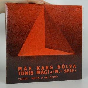 náhled knihy - Tõnis Mägi & Muusik-Seif:Mäe Kaks Nõlva
