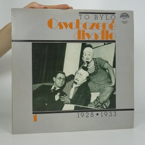 náhled knihy - To bylo osvobozené divadlo 1 1928 - 1933 (2x LP)