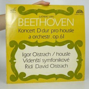 náhled knihy - Ludwig van Beethoven: Koncert D dur pro housle a orchestr, op. 61