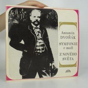 náhled knihy - Antonín Dvořák: Symfonie e moll