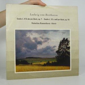 náhled knihy - Ludwig van Beethoven: Sonáta č. 4 Es dur pro klavír, op. 7, Sonáta č. 32 c moll pro klavír, op. 111