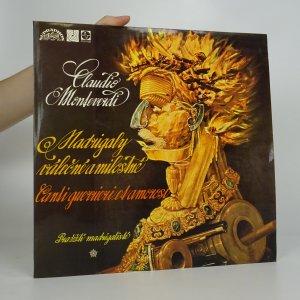 náhled knihy - Claudio Monteverdi: Madrigaly Válečné A Milostné (Canti Guerrieri Et Amorosi)