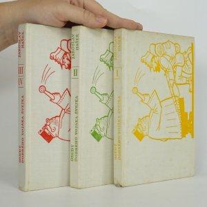 náhled knihy - Osudy dobrého vojáka Švejka. (4 díly ve 3 svazcích, komplet)