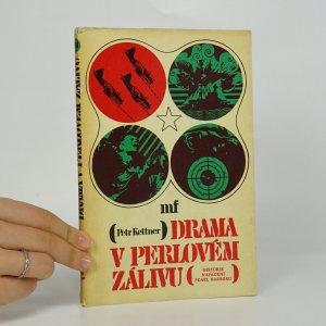 náhled knihy - Drama v Perlovém zálivu. Historie napadení Pearl Harboru.