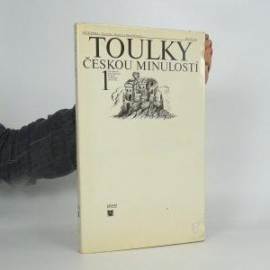 náhled knihy - Toulky českou minulostí (1. díl)