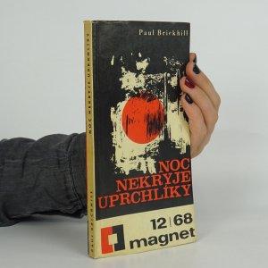 náhled knihy - Noc nekryje uprchlíky