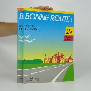 náhled knihy - Bonne Route! 2 (2 díly A, B ve dvou svazcích)