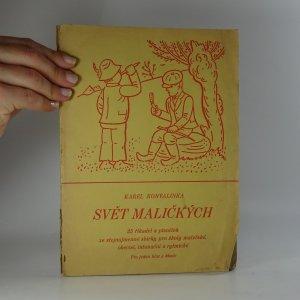 náhled knihy - Svět maličkých. 25 řikadel a písniček ze stejnojmenné sbírky pro školy mateřské, obecné, intonační a rytmické