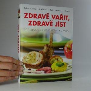 náhled knihy - Zdravě vařit, zdravě jíst. Vynikající recepty moderní kuchyně.
