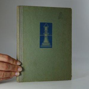 náhled knihy - Šachista začátečník. Základy moderního šachu