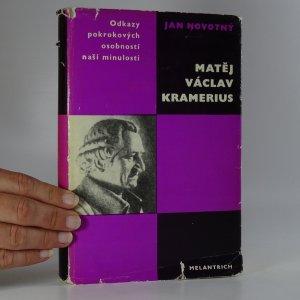 náhled knihy - Matěj Václav Kramerius. Studie s ukázkami z díla