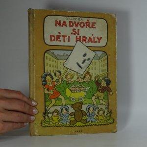 náhled knihy - Na dvoře si děti hrály. Pro předškolní věk