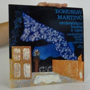 náhled knihy - Bohuslav Martinů: Orchestrální hudba z oper