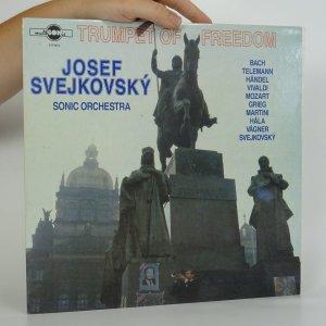 náhled knihy - Josef Svejkovský: Trumpet of Freedom