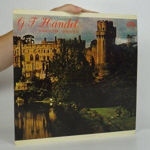 náhled knihy - G. F. Händel: Vodní hudba, Ohňostroj