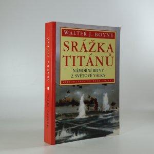 náhled knihy - Srážka titánů -  Námořní bitvy 2. světové války
