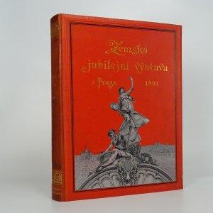 náhled knihy - Jubilejní výstava zemská království Českého v Praze 1891