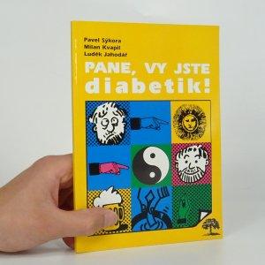 náhled knihy - Pane, vy jste diabetik!