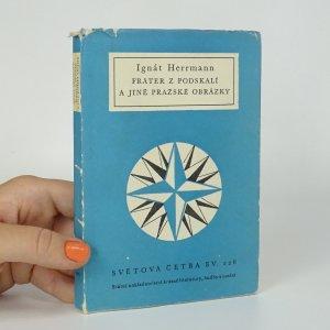 náhled knihy - Fráter z Podskalí a jiné pražské obrázky
