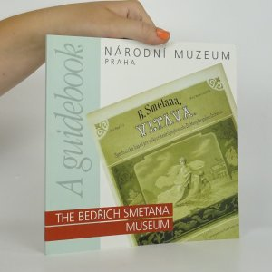 náhled knihy - The Bedřich Smetana Museum