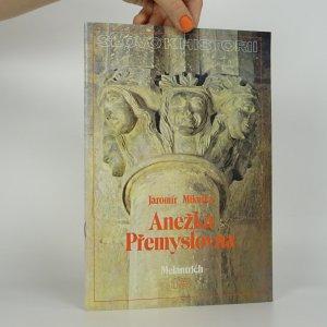 náhled knihy - Slovo k historii ročník 1988 č. 13. Anežka Přemyslovna.