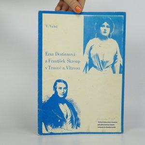 náhled knihy - Ema Destinnová a František Škroup v Trnové n. Vltavou (podpis autora)