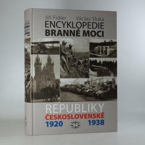 náhled knihy - Encyklopedie branné moci Republiky československé 1920-1938