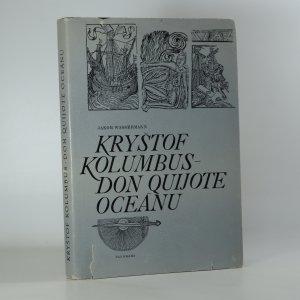 náhled knihy - Kryštof Kolumbus. Don Quijote oceánu.