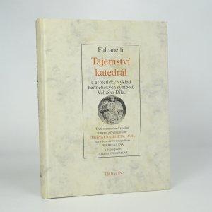 náhled knihy - Tajemství katedrál a esoterický výklad hermetických symbolů Velkého Díla