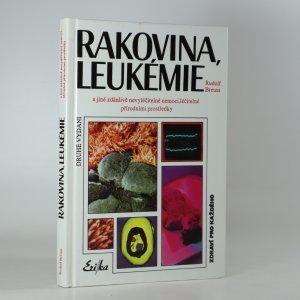 náhled knihy - Rakovina, leukémie a jiné zdánlivě nevyléčitelné nemoci, které jsou léčitelné přírodními prostředky