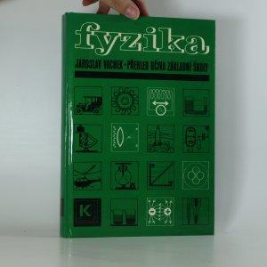 náhled knihy - Fyzika - přehled učiva základní školy