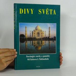 náhled knihy - Divy světa. Fascinující stavby a památky.