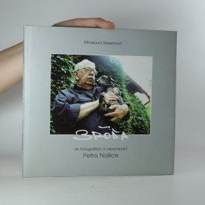náhled knihy - Bróďa ve fotografiích a vzpomínání Petra Našice