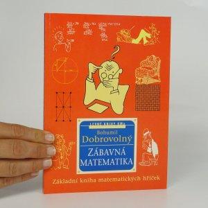 náhled knihy - Zábavná matematika. Základní kniha matematických hříček