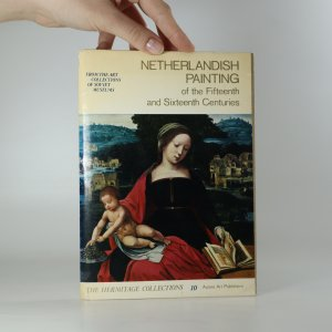 náhled knihy - Netherlandish Painting of the Fifteenth and Sixteenth Centuries